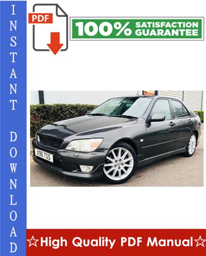 Lexus IS200 Workshop Service Repair Manual 1998-2005 Download